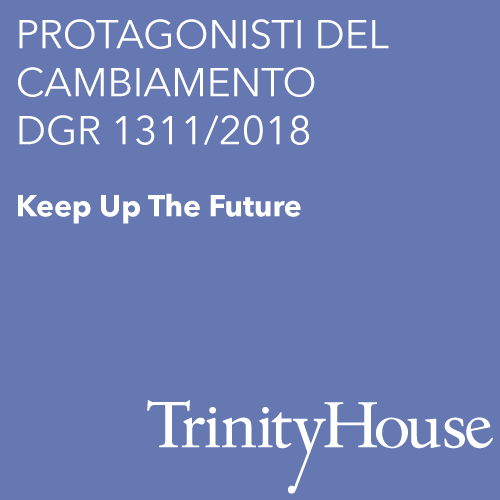 PROTAGONISTI DEL CAMBIAMENTO – DGR 1311/2018